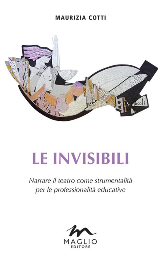 """Risultati immagini per """"Le invisibili"""" di Maurizia Cotti (Maglio Editore)"""