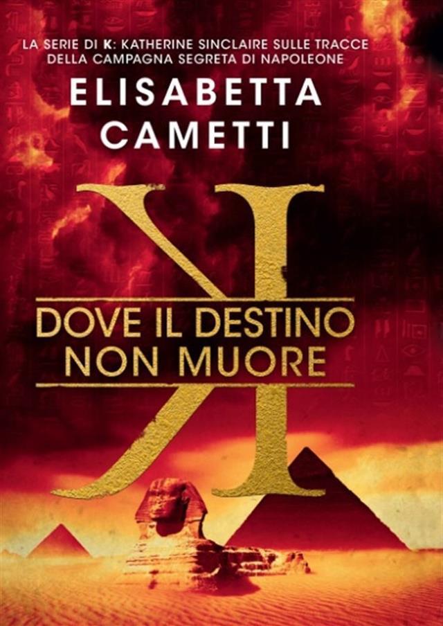 """Risultati immagini per """"Dove il destino non muore"""" di Elisabetta Cametti (Cairo Editore)"""